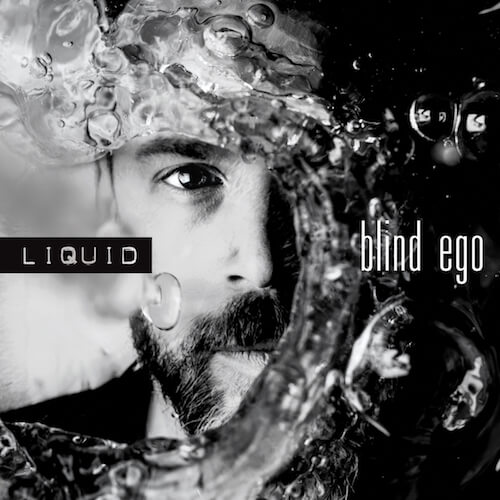 Blind Ego | Liquid