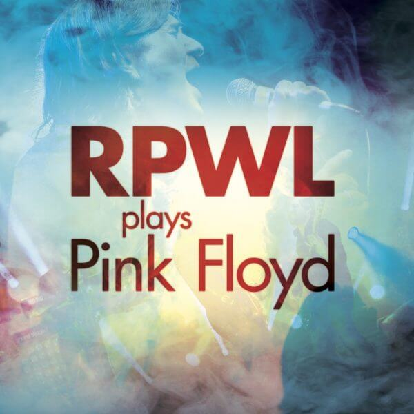 RPWL   RPWL plays Pink Floyd