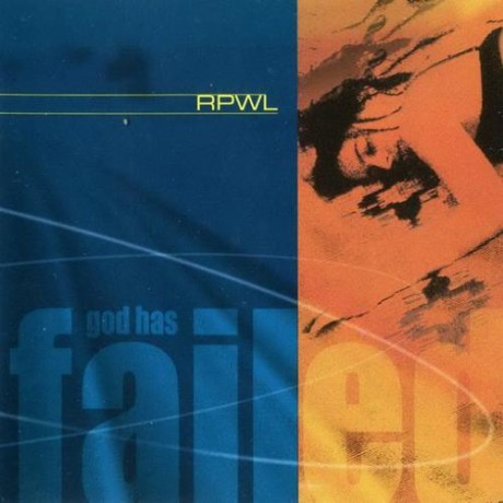 RPWL – God Has Failed