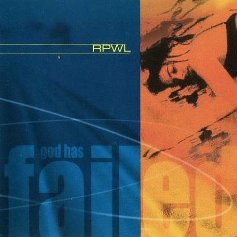RPWL - God Has Failed