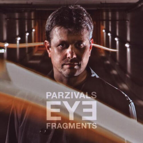 Parzivals Eye - Fragments