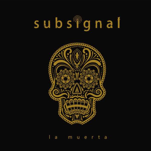 Subsignal | La muerta