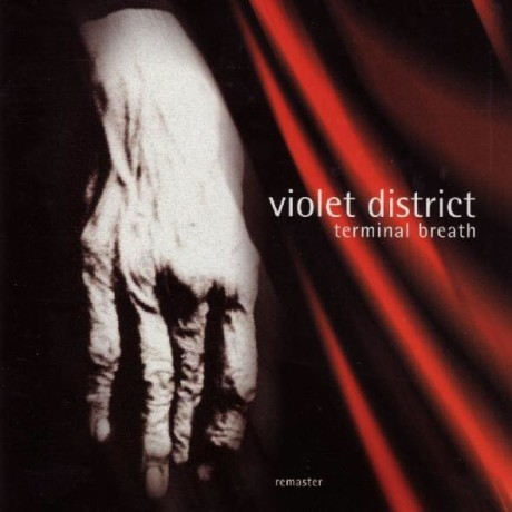Violet District - Terminal Breath – remastered