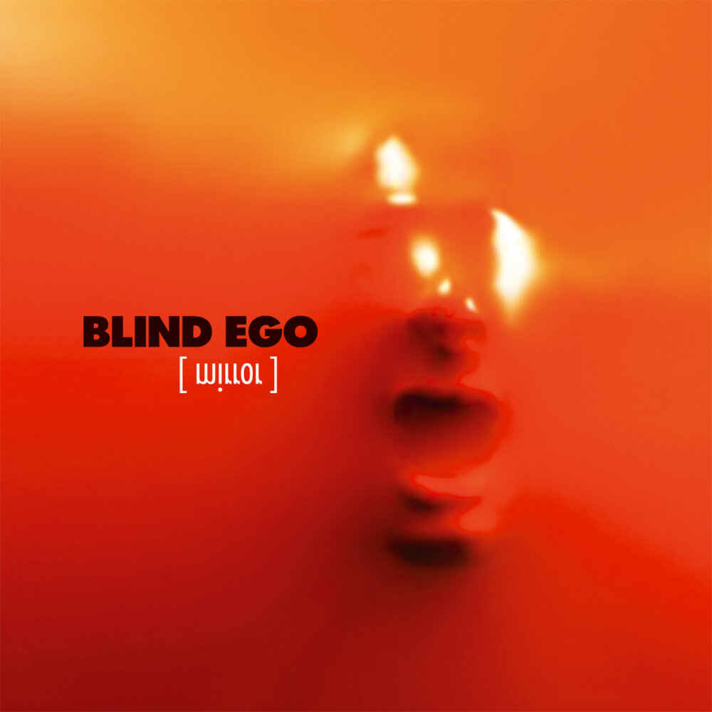 Blind Ego Mirror