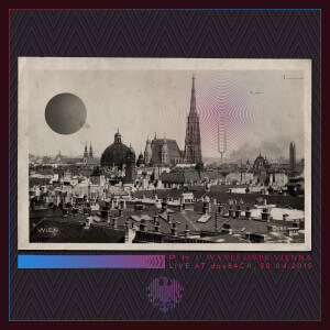 Phi | Waves Over Vienna - Live at dasBach